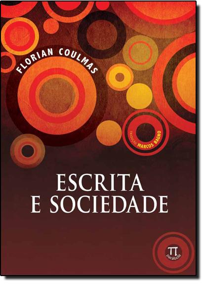 Escrita e Sociedade, livro de Florian Coulmas