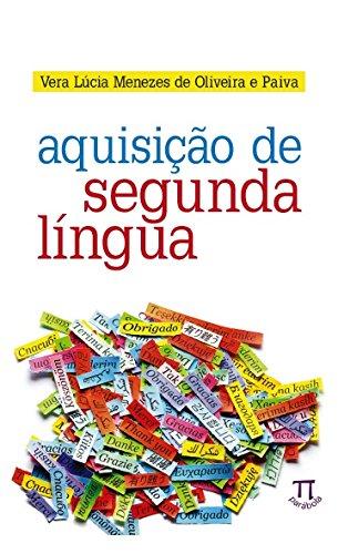 Aquisição de Segunda Língua, livro de Vera Lúcia Menezes de Oliveira e Paiva