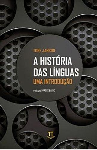 História das Línguas. Uma Introdução - Volume 1, livro de Tore Janson