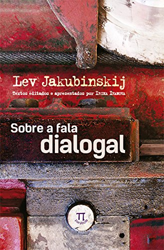 Sobre a Fala Dialogal - Volume 1, livro de Lev Jakubinskij