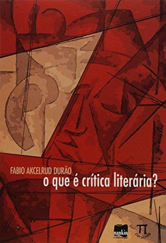 O que É Crítica Literária?, livro de Fabio Akcelrud Durão