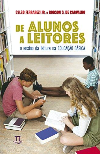 De Alunos a Leitores. O Ensino da Leitura na Educação Básica, livro de Celso Ferrarezi Jr., Robson Santos de Carvalho