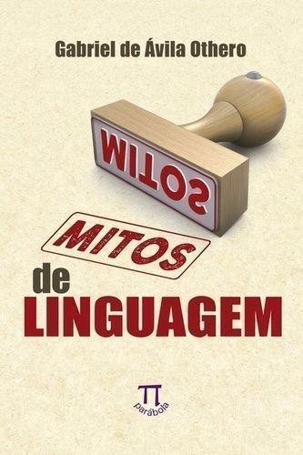 Mitos de Linguagem, livro de Pablo Gonçalo