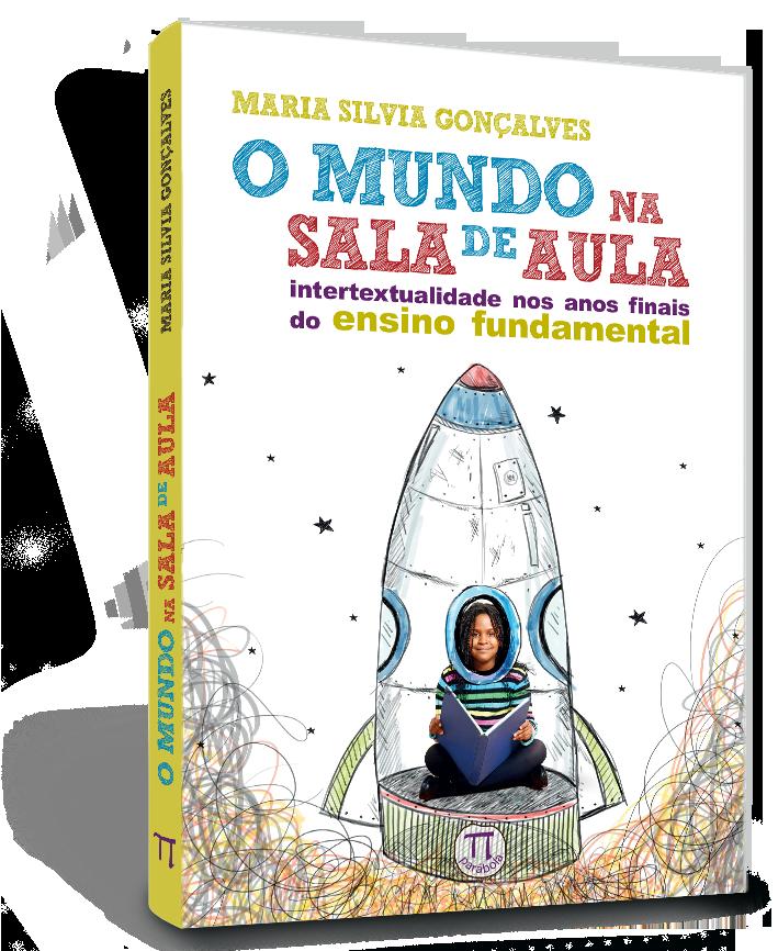 MUNDO NA SALA DE AULA, O, livro de MARIA SILVIA GONCALVES