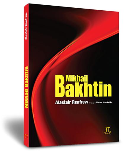 Mikhail Bakhtin, livro de Alastair Renfrew