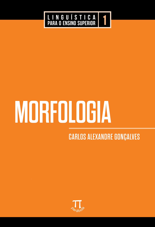 Morfologia, livro de Carlos Alexandre Gonçalves