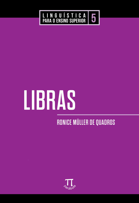Libras, livro de Ronice Müller de Quadros