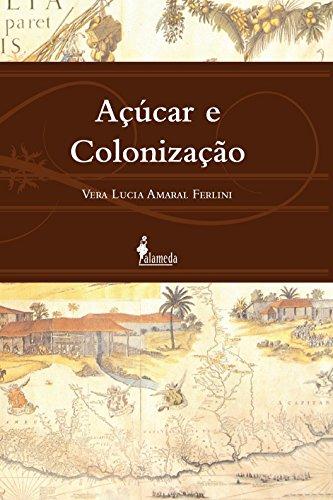 Açúcar e Colonização, livro de Vera Lucia Amaral Ferlini