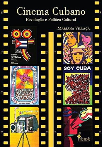 Cinema Cubano - Revolução e política cultural, livro de Mariana Villaça