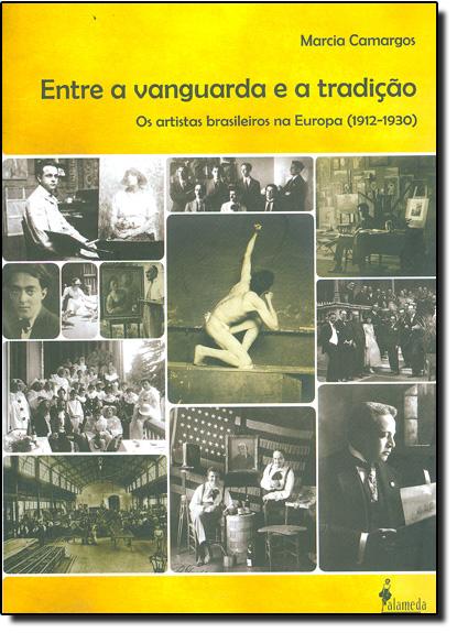 Entre a Vanguarda e a Tradição, livro de Marcia Camargos