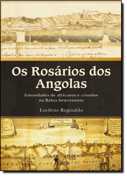 Rosários dos Angolas, Os, livro de Lucilene Reginaldo