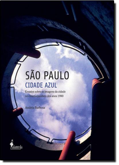 São Paulo: Cidade Azul, livro de Andréa Barbosa