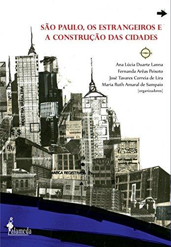São Paulo, os estrangeiros e a construção das cidades, livro de Vários autores