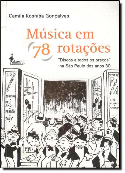 Música em 78 Rotações, livro de Camila Koshiba Gonçalves