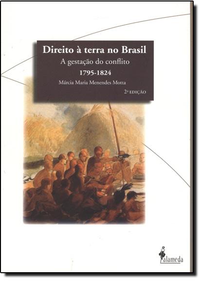 Direito à Terra no Brasil, livro de Márcia Maria de Menendes Motta