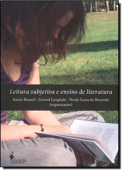 Leitura Subjetiva e Ensino de Literatura, livro de Neide Luzia de Rezende