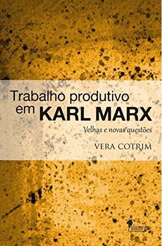 Trabalho produtivo em Karl Marx, livro de Vera Cotrim