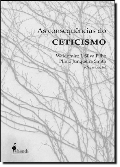Consequências do Ceticismo, As, livro de Waldomiro José Silva Filho