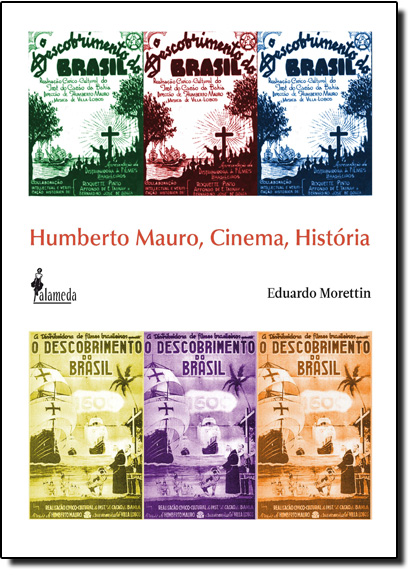 Humberto Mauro, Cinema, História, livro de Eduardo Morettin