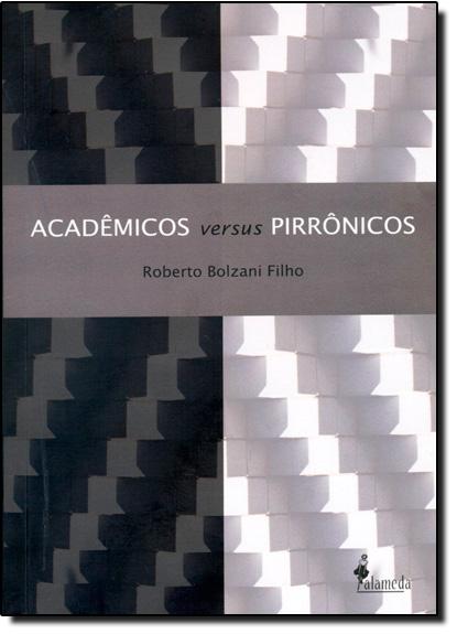 Acadêmicos e Pirrônicos, livro de Roberto Bolzani Filho