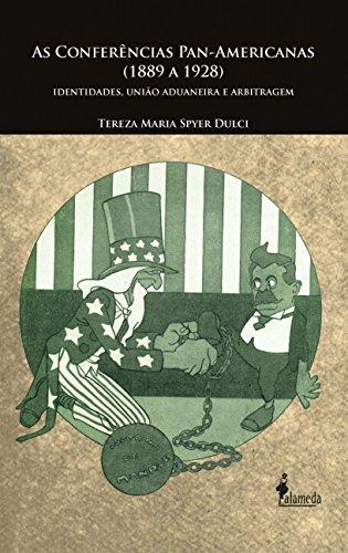 Conferências Pan-Americanas, As, livro de Tereza Maria Spyer Dulci