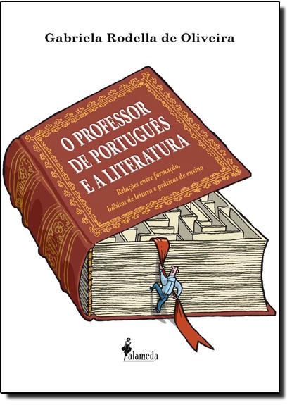 Professor de Português e a Literatura, O, livro de Gabriela Rodella