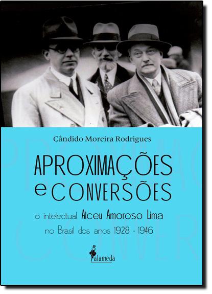 Aproximações e Conversões, livro de Candido Moreira Rodrigues