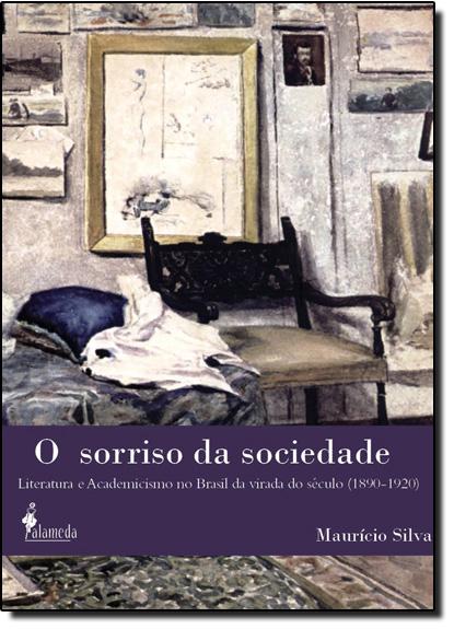 Sorriso da Sociedade, O, livro de Maurício Silva