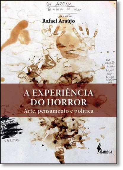 Experiência do Horror, A, livro de Rafael Araújo