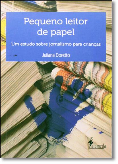 Pequeno Leitor de Papel, livro de Juliana Doretto