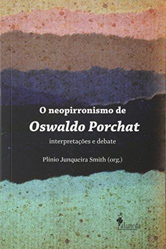 Neopirronismo de Oswaldo Porchat, livro de Plínio Junqueira Smith