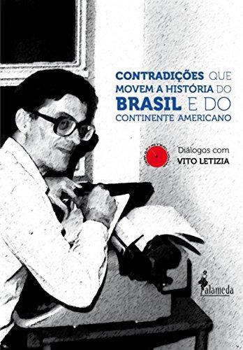 Contradições que movem a história do Brasil e do continente americano, livro de Vito Letizia