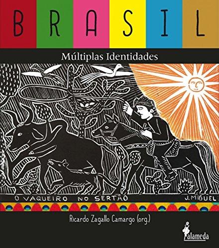Brasil, Múltiplas Identidades, livro de Ricardo Zagallo Camargo