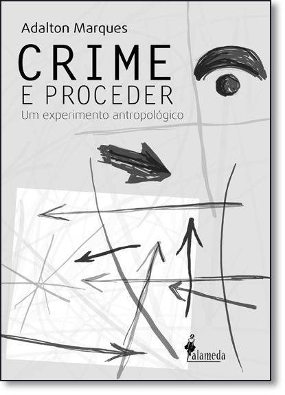 Crime e Proceder, livro de Adalton Marques