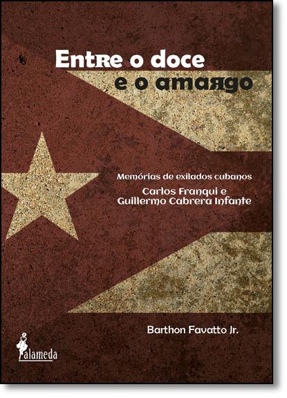 Entre o Doce e o Amargo, livro de Barthon Favatto Jr.