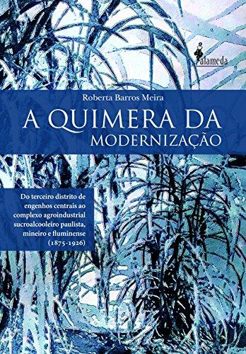 Quimera da modernização, A, livro de Roberta Barros Meira