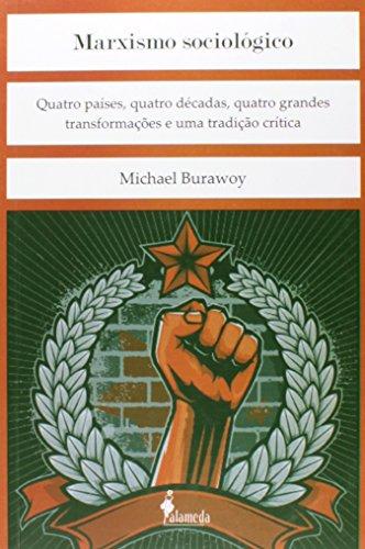 Marxismo Sociológico, livro de Michael Burawoy