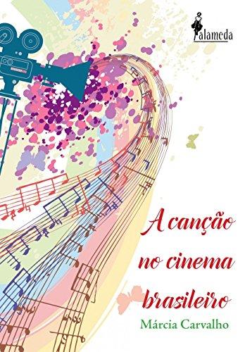 A Canção no Cinema Brasileiro, livro de Márcia Carvalho