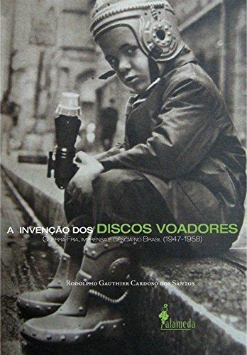 A Invenção dos Discos Voadores, livro de Rodolpho Gauthier Cardoso dos Santos