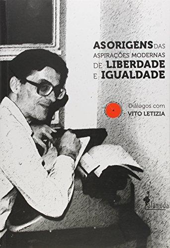 Origens das Aspirações Modernas de Liberdade e Igualdade, As, livro de Vito Letizia