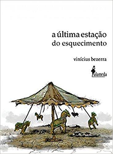 última estação do esquecimento, A, livro de Vinícius Bezerra