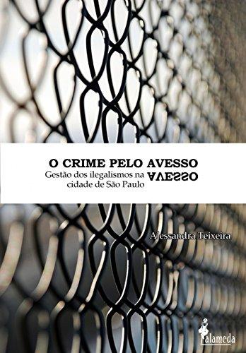 CRIME PELO AVESSO, livro de Alessandra Teixeira