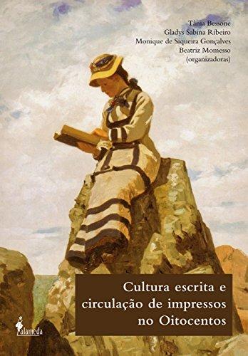 Cultura Escrita e Circulação de Impressos no Oitocentos, livro de Vários Autores