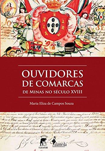 Ouvidores de Comarcas de Minas no Século XVIII, livro de Maria Eliza de Campos Souza
