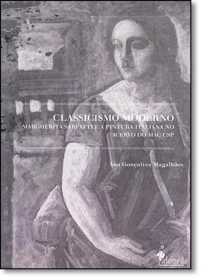 Classicismo Moderno, livro de Ana Gonçalves Magalhães