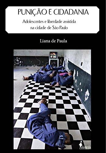 PUNIÇÃO E CIDADANIA, livro de Liana de Paula