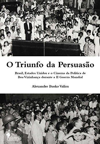 Triunfo da persuasão, livro de Alexandre Busko Valim