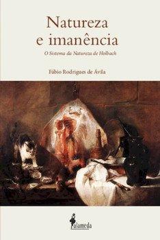 Natureza e imanência. O sistema da natureza de Holbach, livro de Fábio Rodrigues de Ávila