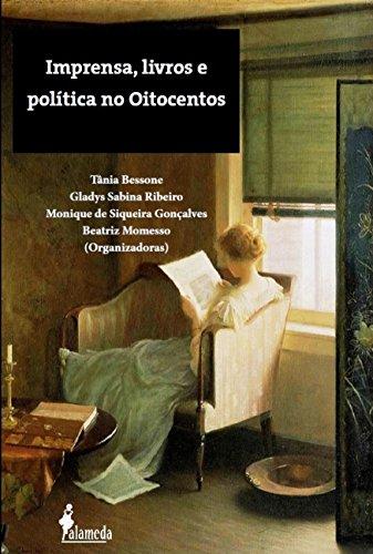 Imprensa, Livros e Política no Oitocentos, livro de Vários Autores