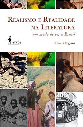 Realismo e Realidade na Literatura: um Modo de ver o Brasil, livro de Tânia Pellegrini